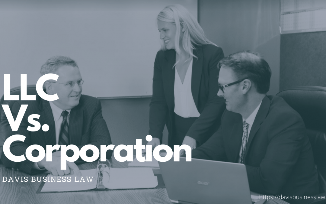 Creating A Business: LLC Vs. Corporation
